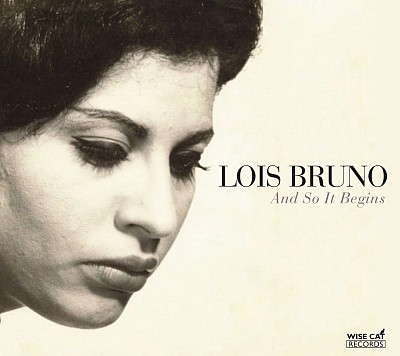 Lois Bruno - And So It Begins